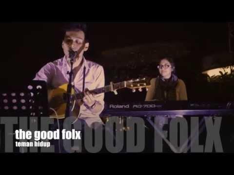 The Good Folx - Teman Hidup (cover)