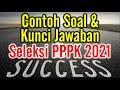 - Contoh soal dan kunci jawaban seleksi PPPK atau P3K guru honorer tahun 2021