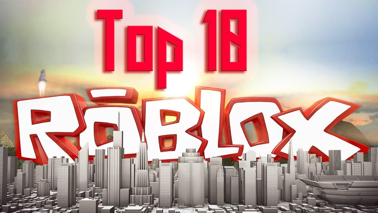 top ten roblox games 2018
