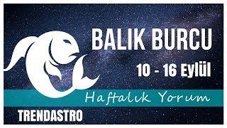 BALIK BURCU 10 - 16 EYLÜL HAFTALIK YORUM | TRENDASTRO