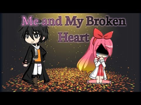 Me and My Broken Heart ( GMV )