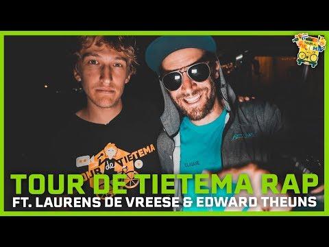BAS TIETEMA ft. LAURENS DE VREESE & EDWARD THEUNS - TOUR DE TIETEMA 2019 RAP