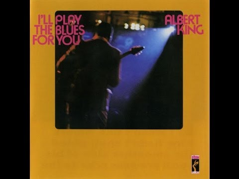 ALBERT KING - I'LL PLAY THE BLUES FOR YOU (FULL ALBUM)