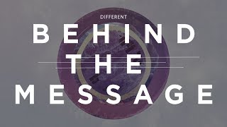 Behind the Message - Different - Life.Church