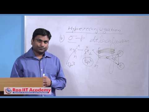 Electromeric Effect and Hyper Conjugation - IIT JEE Main and Advanced Chemistry Video Lecture