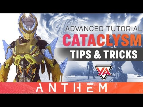 Anthem   Cataclysm Advanced Tips & Tricks Guide   Sponsored by EA