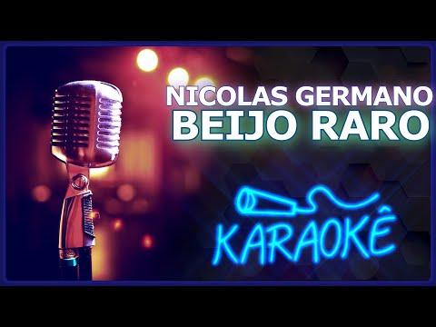 🎤 KARAOKÊ - Beijo Raro - Nicolas Germano