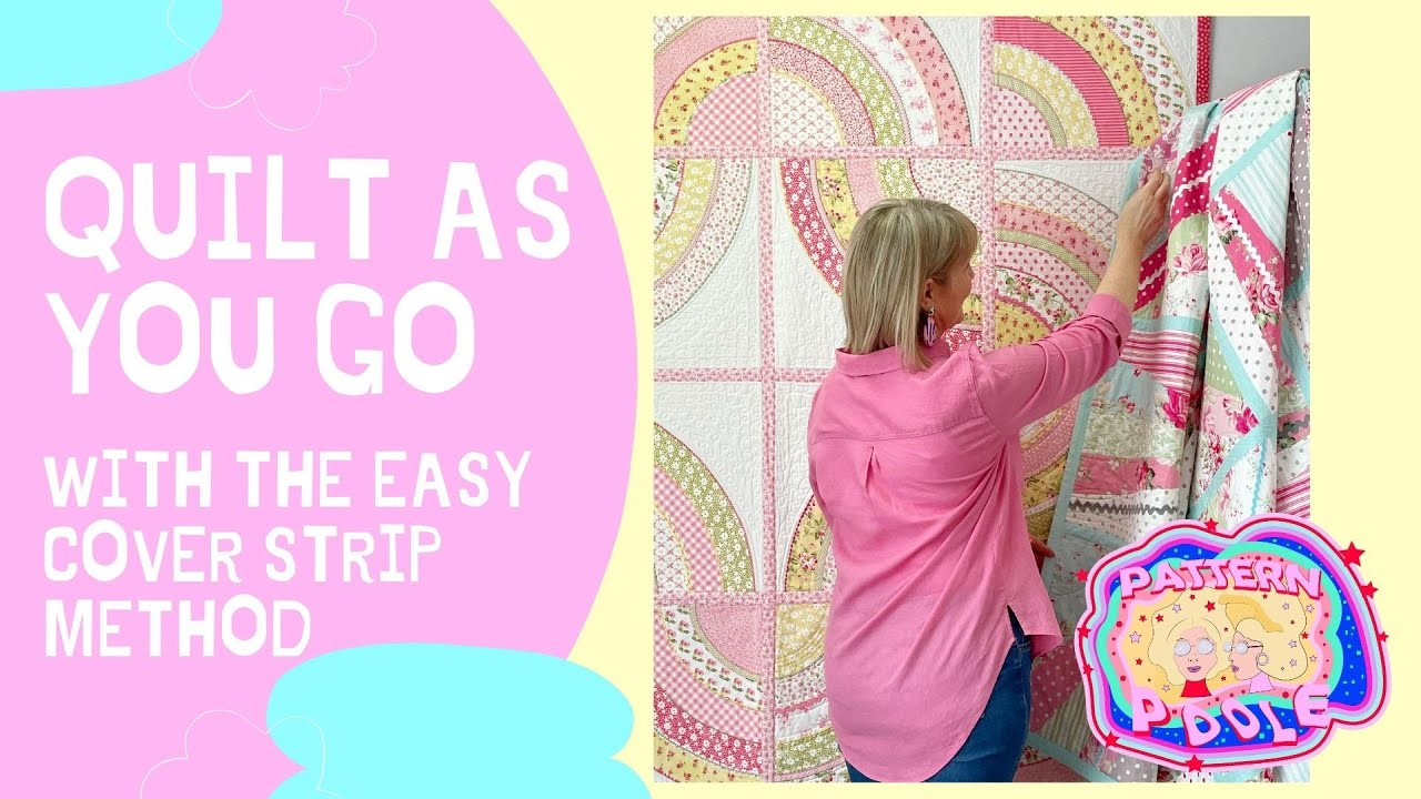 See how we do quilt as you go using the easy cover strip method!