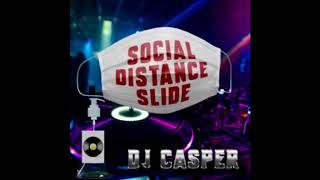 DJ Casper - Social Distance Slide (Clean)