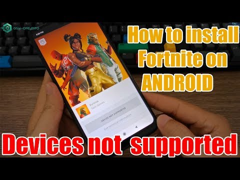 How To Install Fortnite On ANDROID When DEVICE NOT SUPPORTED