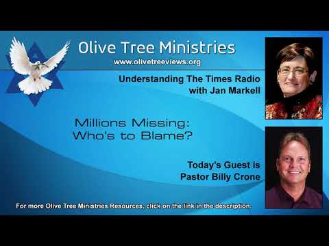 Millions Missing: Who's to Blame? – Pastor Billy Crone