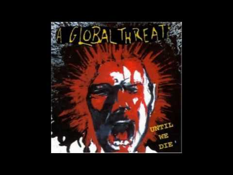 A Global Threat - Work or War (Lyrics)