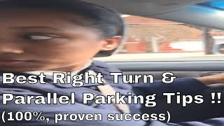 Best Right Turn & Parallel Parking Tips (100%, proven success)!!