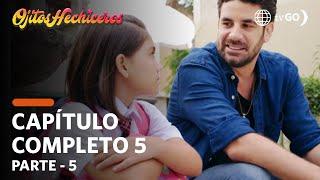 Ojitos Hechiceros 26/02/2018 - Cap 5 - 5/5