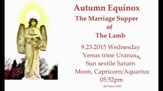 Autumn Equinox September 23, 2015 Astrology Event, Biblical Protection Rite