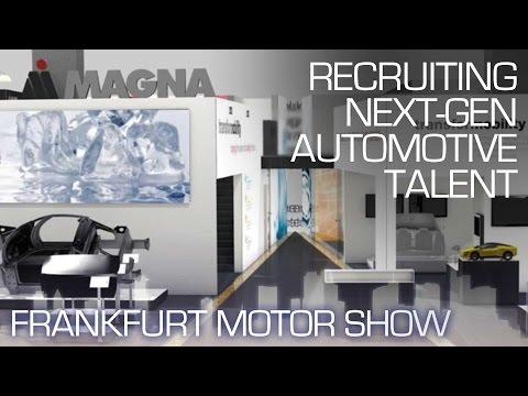 Magna Solves Industry Problems in Hunt for Talent - Frankfurt Motor Show 2015