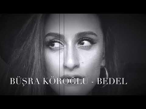 Büşra Köroğlu - Bedel