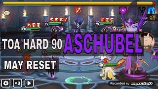 toa hard 90 aschubel dark sylph summoners war