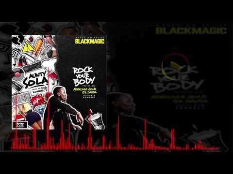 Blackmagic - Rock Your Body Ft. Adekunle Gold x Sir Dauda
