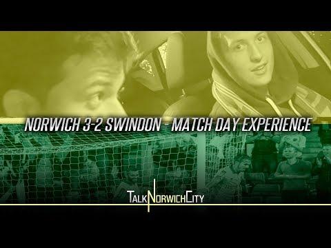 NORWICH 3-2 SWINDON - MATCH DAY EXPERIENCE
