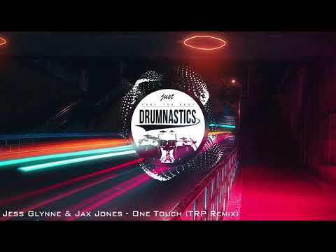 Jess Glynne & Jax Jones - One Touch (TRP Remix)
