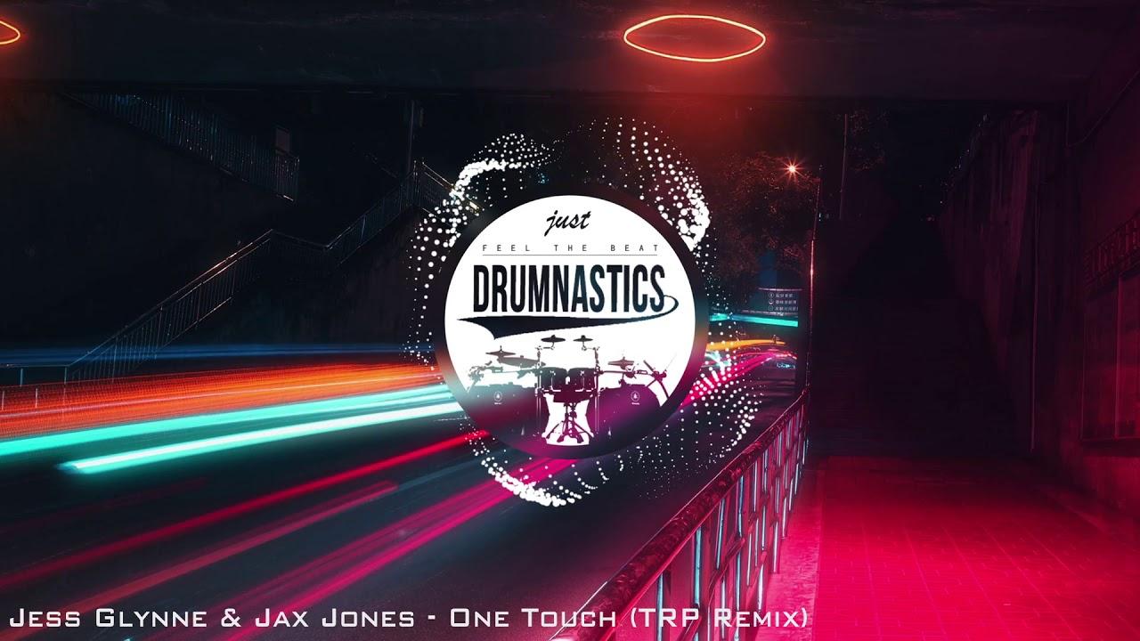 Jess Glynne & Jax Jones - One Touch (TRP Remix)   GEMPI GA