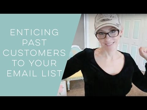 Entice Past Customers to Sign Up For Email - Home Business