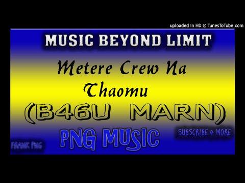 Metere Crew - Na Thaomu (B46U MARN)