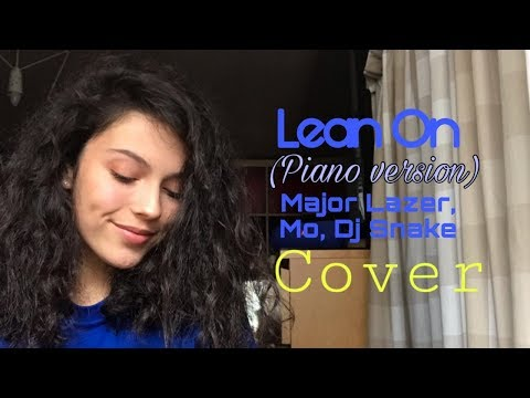 Lean On (piano) - Major Laser, Mo, Dj Snake (chamallowa Cover)