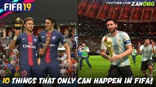 10 THINGS THAT ONLY CAN HAPPEN IN FIFA!!