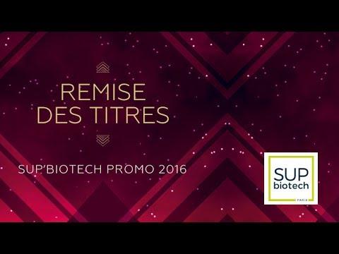 Remise des Titres Sup'Biotech promo 2016