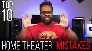 Top 10 Home Theater Mistakes