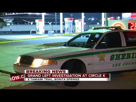Grand theft investigation at Circle K in Bonita Springs