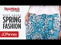 10 Spring Fashion Must Haves: Outfit Ideas and Fashion Tips | JCPenney