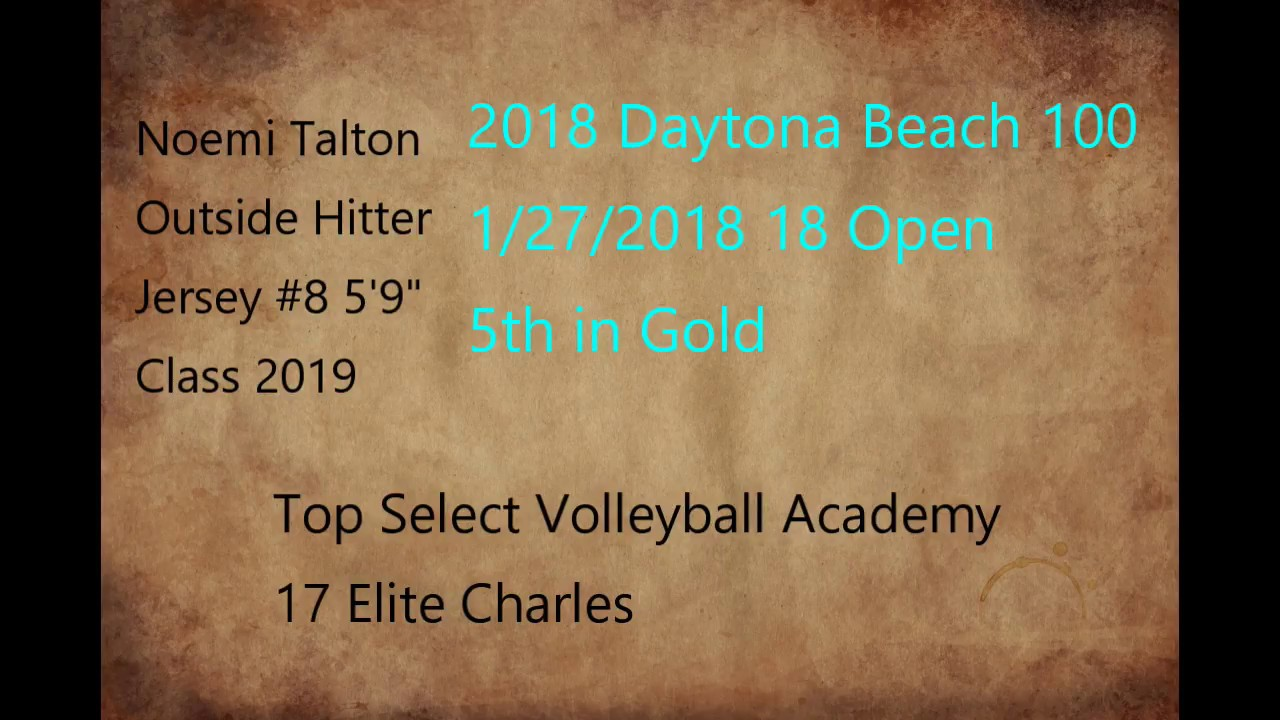 Daytona Beach 100 2018 Noemi Talton Class of 2019 Outside Hitter ...