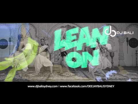 Lean On Remix   DJ Bali
