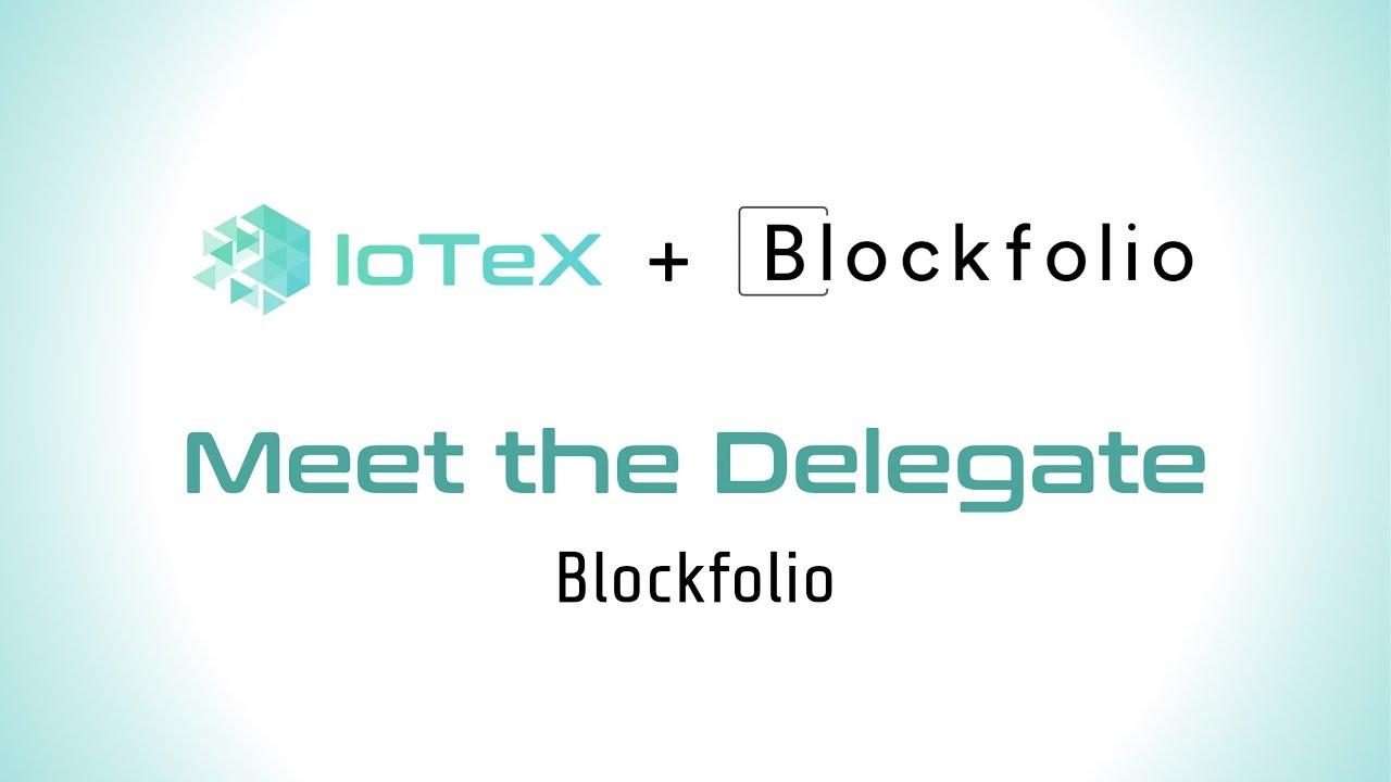 Welcome Blockfolio to IoTeX Delegates Program!