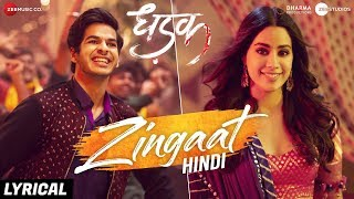 Zingaat Hindi - Lyrical | Dhadak | Ishaan & Janhvi | Ajay-Atul | Amitabh Bhattacharya