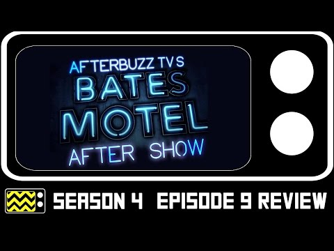 Bates Motel Season 4 Episode 9 Review & After Show | AfterBuzz TV