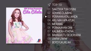 Download lagu TOP 10 Lagu Terpopuler Cita Citata 2018