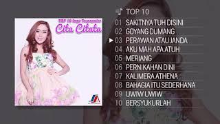 Download TOP 10 Lagu Terpopuler Cita Citata 2018