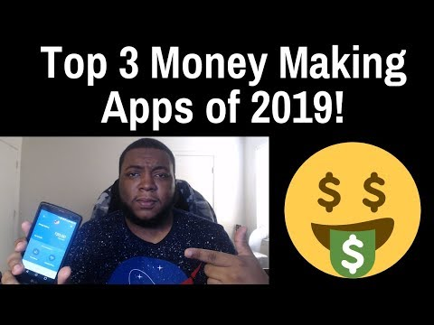 Top 3 Money Making Apps Of 2019 - Over $4,000 Dollars Made | Best Money Making Apps 📱💸