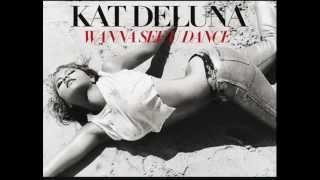 Kat DeLuna- Wanna See U Dance (La La La) (Instrumental)