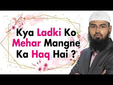 Kya Nikah Me Ladki Ko Mehar Ka Demand Karne Ka Haq Hai By Adv. Faiz Syed