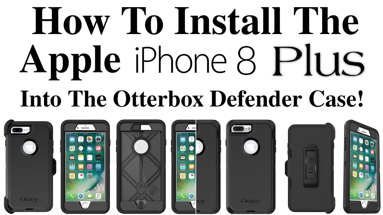 the best attitude ef5a5 c2931 iPhone 8/8 Plus - How To Install The iPhone 8/8 Plus Into The Otterbox  Defender Case!