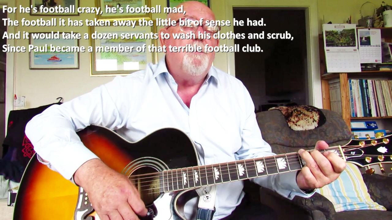 Guitar Football Crazy Including Lyrics And Chords Youtube