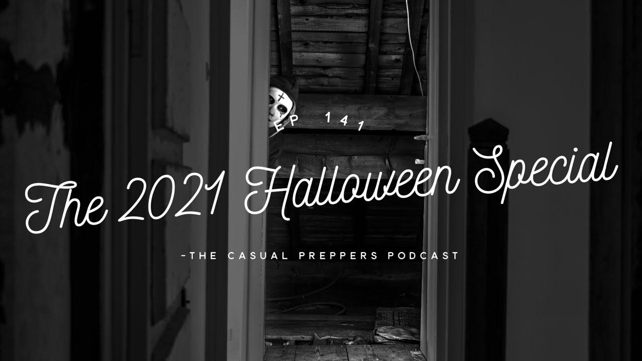 2021 Halloween Special - Ep 141