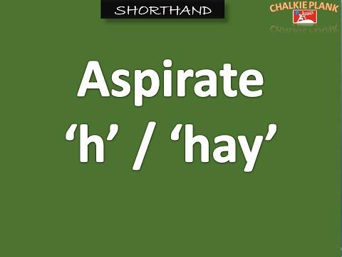 Aspirate 'h' in