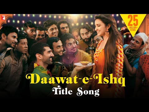DaawateIshq  Full Title Song  Aditya Roy Kapur  Parineeti Chopra  Javed Ali  Sunidhi Chauhan