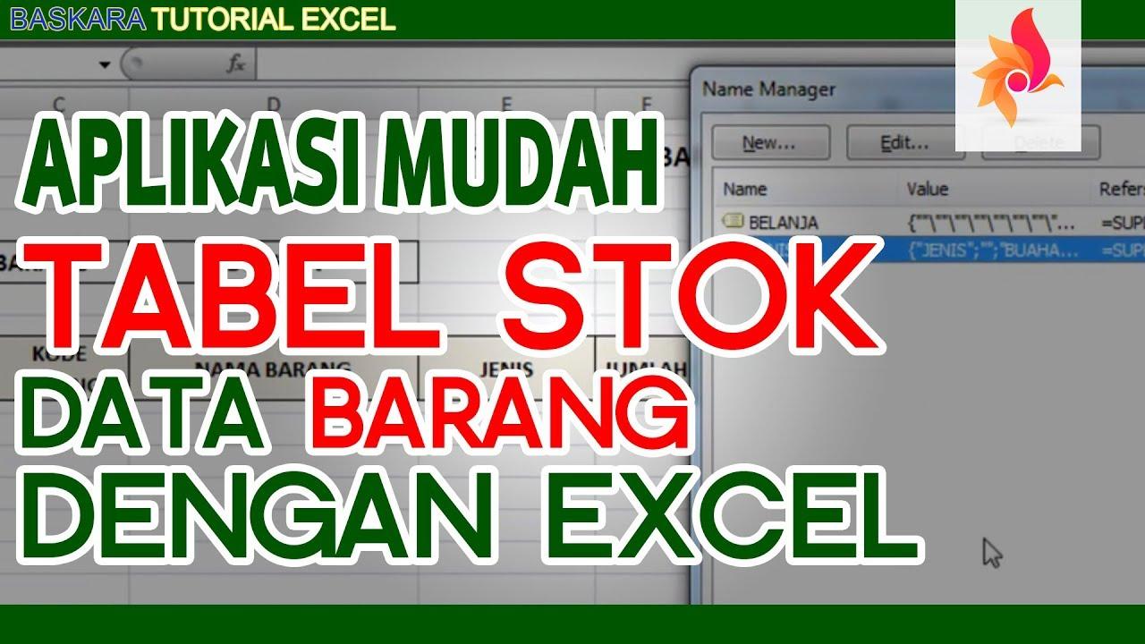 Membuat Tabel Stok Barang Dengan Vlookup Excel Baskara Tutorial Youtube